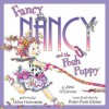 Fancy Nancy and the Posh Puppy (Audio) - Jane O'Connor, Robin Preiss Glasser, Chloe Hennessee