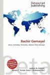 Bachir Gemayel - Lambert M. Surhone, Mariam T. Tennoe, Susan F. Henssonow