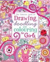 Drawing, Doodling and Colouring: Girls (Usborne Drawing, Doodling and Colouring) - Lucy Bowman, Erica Harrison