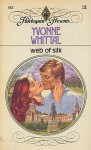 Web of Silk - Yvonne Whittal
