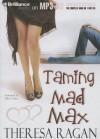 Taming Mad Max - Theresa Ragan, Abby Craden