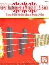 Great Instrumental Works of J.S. Bach: Transcribed for Solo Electric Bass - Johann Sebastian Bach