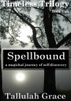 Spellbound - Tallulah Grace
