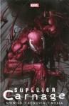 Superior Carnage (Superior Carnage, #1) - Kevin Shinick, Stephen Segovia