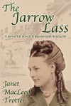 The Jarrow Lass - Janet MacLeod Trotter