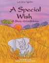 A Special Wish: A Story of Confidence - Gill Davies, Rachael O'Neill