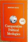 Comparative Political Ideologies - Mostafa Rejai