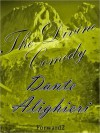 The Divine Comedy - Dante Alighieri, Charles Eliot Norton