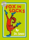 Fox in Socks. by Dr. Seuss - Dr. Seuss