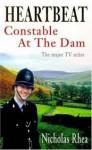 Heartbeat Constable At The Dam - Nicholas Rhea