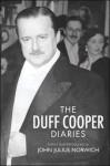 The Duff Cooper Diaries: 1915-1951 - Duff Cooper, John Julius Norwich