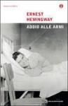 Addio alle armi - Fernanda Pivano, Ernest Hemingway