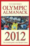 Stan Greenberg's Olympic Almanack 2012: The Essential Guide to the Olympic Games - Stan Greenberg