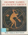 Olympic Games In Ancient Greece - Shirley Glubok
