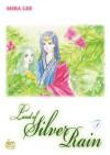 Land of Silver Rain: Volume 7 - Mira Lee