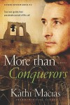 More Than Conquerors - Kathi Macias