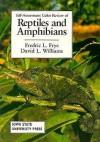 Reptiles & Amphibians - Fredric L. Frye, David L. Williams