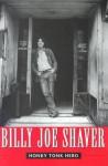 Honky Tonk Hero - Billy Joe Shaver, Brad Reagan