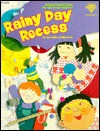 Rainy Day Recess: Action-Packed Ideas for the Great Indoors! - Mike Artell