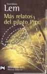 Más relatos del piloto Pirx - Stanisław Lem