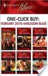 One-Click Buy: February 2010 Harlequin Blaze - Betina Krahn, Joanne Rock, Lori Borrill, Kate Hoffmann, Leslie Kelly, Stephanie Bond, Candace Havens, Wendy Etherington