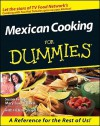 Mexican Cooking for Dummies - Mary Sue Milliken, Helene Siegel