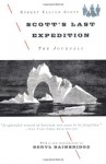 Scott's Last Expedition: The Journals - Robert Falcon Scott, Beryl Bainbridge