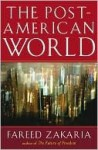 The Post-American World - Fareed Zakaria