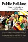 Public Folklore - Robert Baron