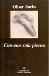 Con Una Sola Pierna - Oliver Sacks