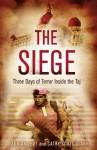 The Siege: Three Days of Terror Inside the Taj - Adrian Levy, Cathy Scott-Clark