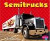 Semitrucks - Matt Doeden