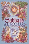 Llewellyn's 2012 Sabbats Almanac: Samhain 2011 to Mabon 2012 - Llewellyn Publications