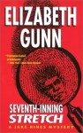 Seventh Inning Stretch - Elizabeth Gunn