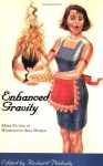 Enhanced Gravity: More Fiction By Washington Area Women - Richard Peabody, Stephanie Allen, J.H. Diehl, C.M. Dupre, Patricia Elam, Herta Burbach Feely, Robin Ferrier, Sara Fisher, Lee Fleming, Colleen Franklin, Amy Fries, Dorothy Hickson, Christina Bartolomeo, M.H. Johnson, Alma M. Katsu, Wendi Kaufman, Susan Land, E.J. Levy, Mee