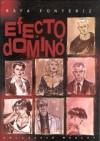 Efecto Dominó - Rafa Fonteriz, Art Brooks, Álvaro Pons
