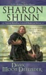 Dark Moon Defender (Twelve Houses Series #3) - Sharon Shinn