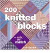 200 Knitted Blocks: For Afghans, Blankets and Throws - Jan Eaton
