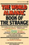 The World Almanac Book of the Strange - World Almanac, Gadd