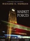 Market Forces - Richard K. Morgan, Simon Vance, Todd McLaren