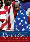 After the Storm: Black Intellectuals Explore the Meaning of Hurricane Katrina - David Dante Troutt