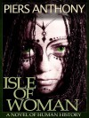 Isle of Woman: 0 - Piers Anthony