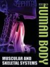 Muscular and Skeletal Systems - Steve Parker