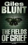 The Fields Of Grief - Giles Blunt