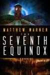 The Seventh Equinox - Matthew Warner