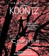 From the Corner of His Eye - Stephen Lang, Dean Koontz