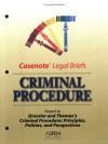 Casenote Legal Briefs: Criminal Procedure, Keyed to Dressler and Thomas - Casenote Legal Briefs, Aspen Publishers, George C. Thomas III