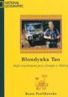 Blondynka Tao. Rajd samochodowy przez dżunglę w Malezji - Beata Pawlikowska