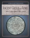 Ancient Greece and Rome: Myths and Beliefs - Tony Allan, Sara Maitland