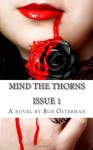 Mind The Thorns Issue 1 - Rob Osterman